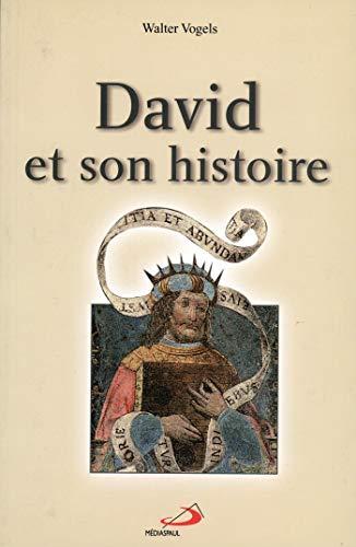 David et son histoire : 1 Samuel 16,1 - 1 Rois 2,11