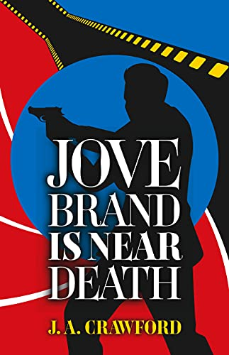 Jove Brand Is Near Death by [J. A. Crawford]