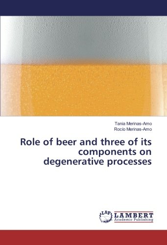 Role of beer and three of its components on degenerative