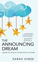 The Announcing Dream: Dreams and Visions About Children Waiting to Be Born