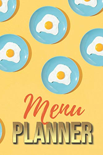 Menu Planner: Modern Food Art - Eggs on Teal Plate Pattern / 6x9 Weekly Meal Planning Notebook / With Grocery List Organizer / Track - Plan Breakfast ... of Blank Templates / Gift for Meal Prepping