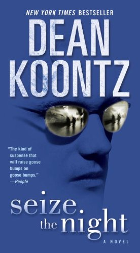 Ebook Seize The Night Moonlight Bay 2 By Dean Koontz
