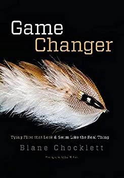 Game Changer  Tying Flies that Look and Swim Like the Real Thing
