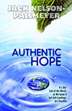 Authentic Hope: It's the End of the World as We Know It but Soft Landings Are Possible