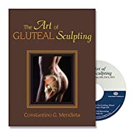 The Art of Gluteal Sculpting