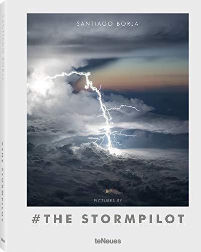 Pictures by # the Stormpilot. Das Buch mit atemberaubenden Fotos von Gewitterwolken und Blitzen aus dem Cockpit und spannenden Texten zu ... Französisch), 22,3x28,7cm, 160 Seiten