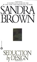 Seduction by Design by Sandra Brown (2002-03-01)