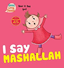I Say Mashallah (Good Little Deeds)