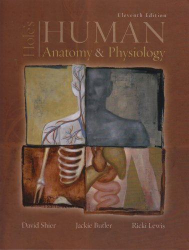 Hole's Human Anatomy & Physiology 11th edition by Jackie;Lewis, Ricki Shier David;Butler (2007) Hardcover