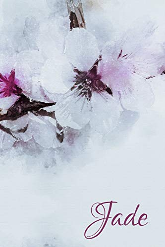 Jade: Un livre pour Jade. Journal intime en motifs de fleurs de cerisier, personnalisé (Agendas personnalisés - les noms de jeune fille les plus populaires de France)