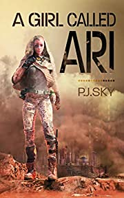 A Girl Called Ari: (The Adventures of Ari #1)