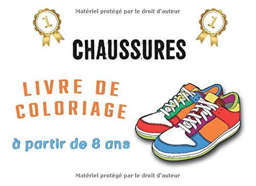 CHAUSSURES Livre de Coloriage à partir de 8 ans: Carnet de dessin de 20 chaussures de garçon à colorier et reproduire pour enfants en primaire | ... dès le plus jeune âge avec des pointillés