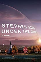 Stephen King: Under the Dome (Hardcover); 2009 Edition