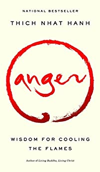 Anger by [Thich Hanh]