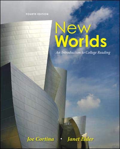 New Worlds: An Introduction to College Reading, 4th Edition