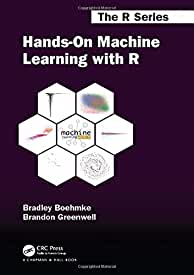 Hands-On Machine Learning with R, 1st Edition from CRC Press