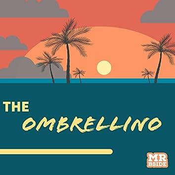 The Ombrellino