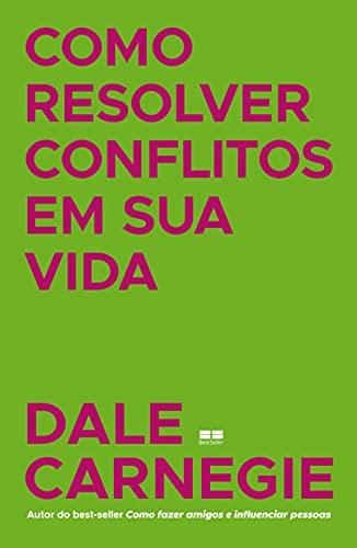 Como resolver conflitos em sua vida