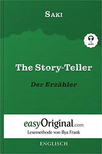 The Story-Teller / Der Erzähler (mit Audio) - Lesemethode von Ilya Frank - Englisch durch Spaß am Lesen lernen, auffrischen und perfektionieren: Ungekürzte Originaltext