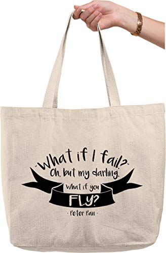 What if I fail? but my darling what if you fly? Peter Pan quote Natural Canvas Tote Bag funny gift