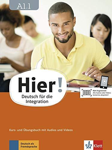 Hier! A1.1: Deutsch für die Integration. Kurs- und Übungsbuch mit Audios und Videos (Hier! / Deutsch für die Integration)