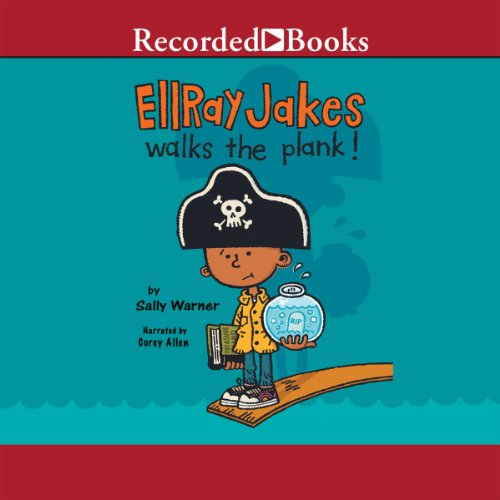 Ellray Jakes Walks the Plank! audiobook cover art