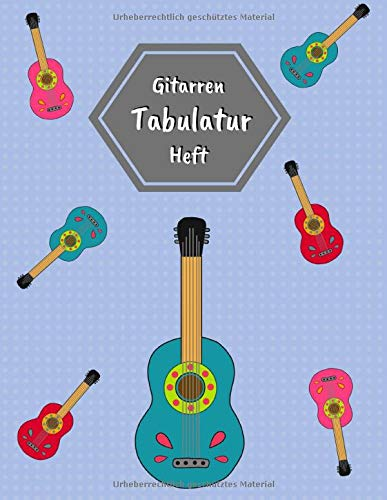 Gitarren Tabulatur Heft: Tabulaturen Block mit leeren Tabulaturlinien und Akkorddiagrammen   108 Seiten inkl. Inhaltsverzeichnis   Geschenkidee für Gitarristen