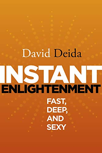 Instant Enlightenment: Fast, Deep, and Sexy download ebooks PDF Books