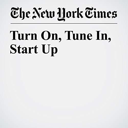 Turn On, Tune In, Start Up copertina