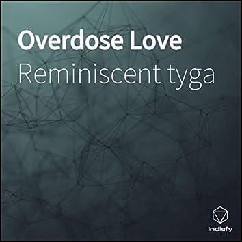 Overdose Love