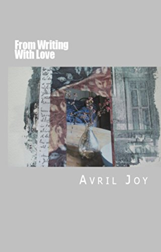 Book: From Writing With Love by Avril Joy
