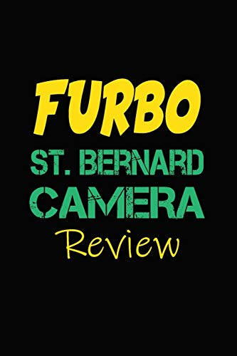 Furbo St. Bernard Camera Review: Blank Lined Journal for Dog Lovers, Dog Mom, Dog Dad and Pet Owners