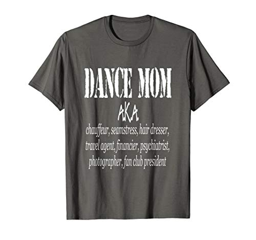Funny Dance Mom Ever Definition Competition Shirt Women Gift