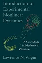 Introduction to Experimental Nonlinear Dynamics: A Case Study In Mechanical Vibration
