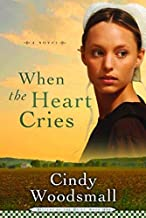 by Woodsmall, Cindy When the Heart Cries (Sisters of the Quilt, Book 1) (2006) Paperback