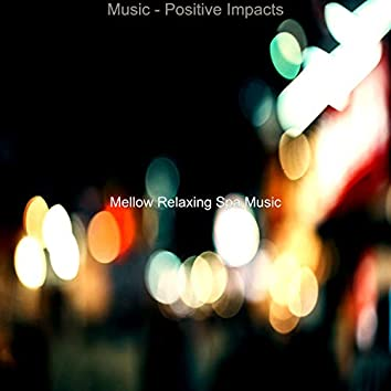 Music - Positive Impacts