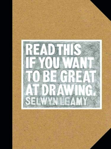 Image of Read This if You Want to Be Great at Drawing: (The Drawing Book For Aspiring Artists of All Ages and Abilities)