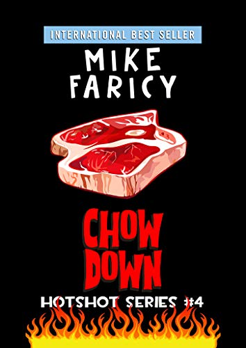 Chow Down (Hotshot Book 4) on Kindle