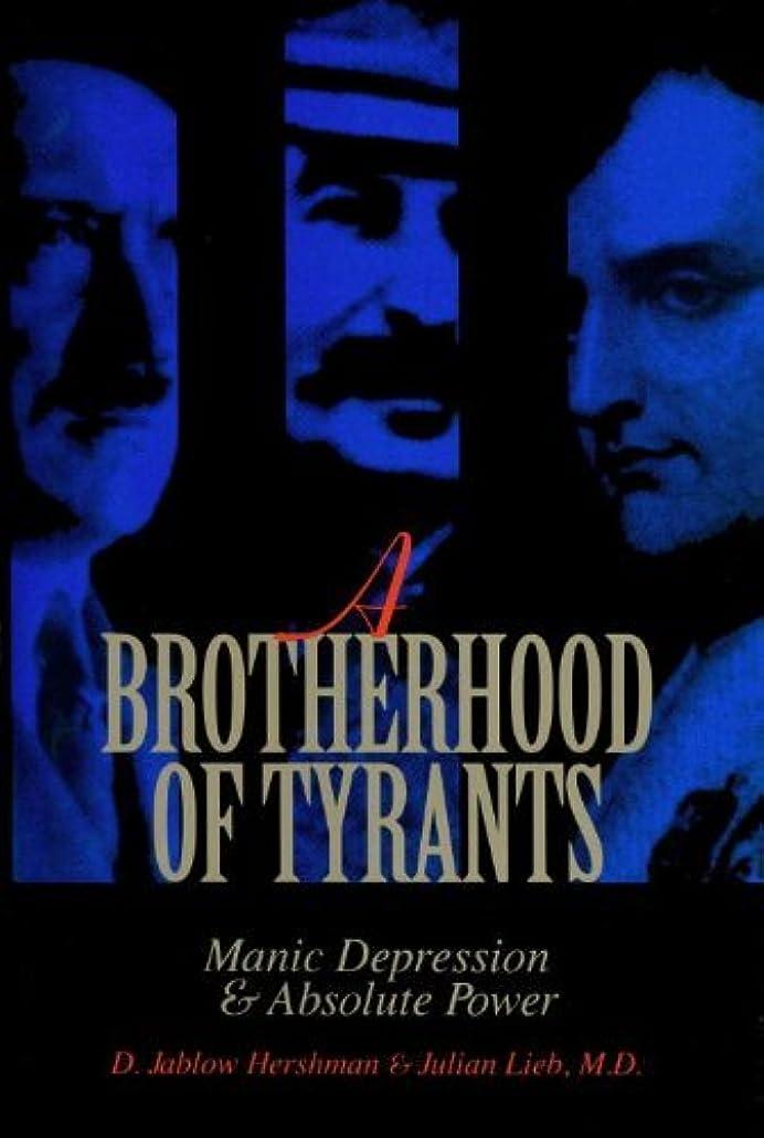 エンジンフルーツ野菜計算可能A Brotherhood of Tyrants: Manic Depression and Absolute Power (English Edition)
