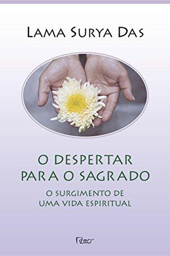 Despertar Para o Sagrado (Em Portuguese do Brasil)