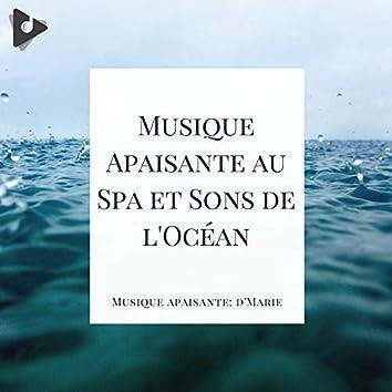 Musique Apaisante au Spa et Sons de l'Océan