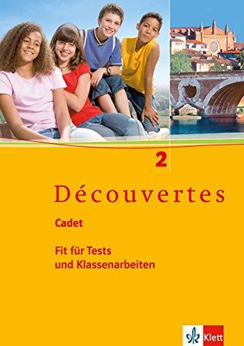 Découvertes Cadet. Fit für Tests und Klassenarbeiten 2. Arbeitsheft  mit Lösungen