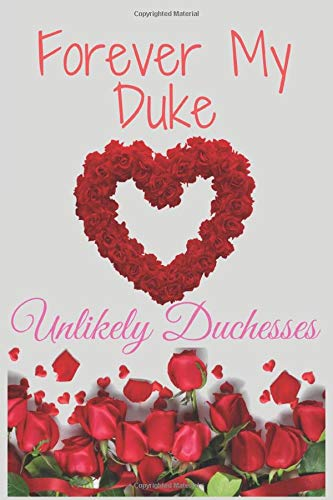 Forever My Duke: why i love you