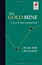 Best the gold mine a novel of lean turnaround Reviews
