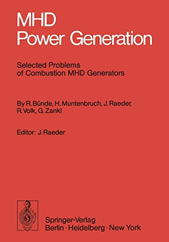 MHD Power Generation: Selected Problems of Combustion MHD Generators