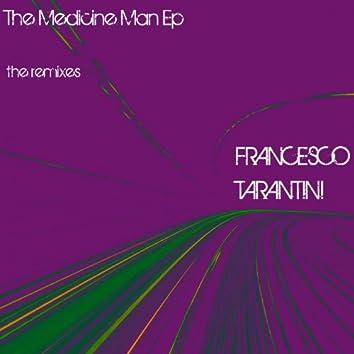 The Medicine Man EP (Remixes and Edits)