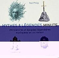 Mythes & légendes minutes par Neil Philip