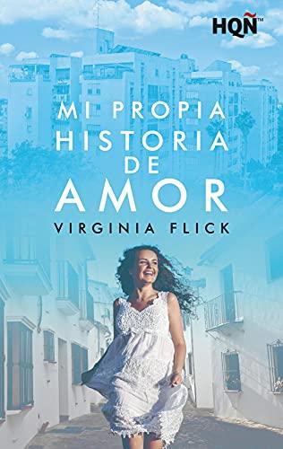 Mi propia historia de amor de Virginia Flick