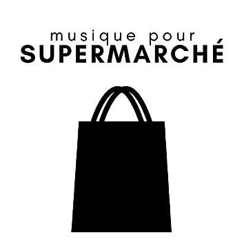 Musique pour Supermarché - Chansons de fond relaxantes