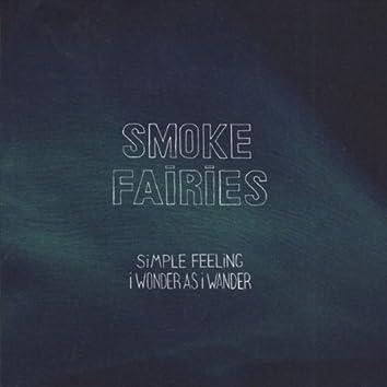 Simple Feeling / I Wonder As I Wander